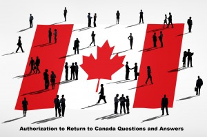 Authorization-to-Return-to-Canada-Questions-and-Answers