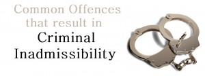 Common-Offences-that-result-in-Criminal-Inadmissibility