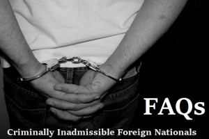 FAQs-for-Criminally-Inadmissible-Foreign-Nationals