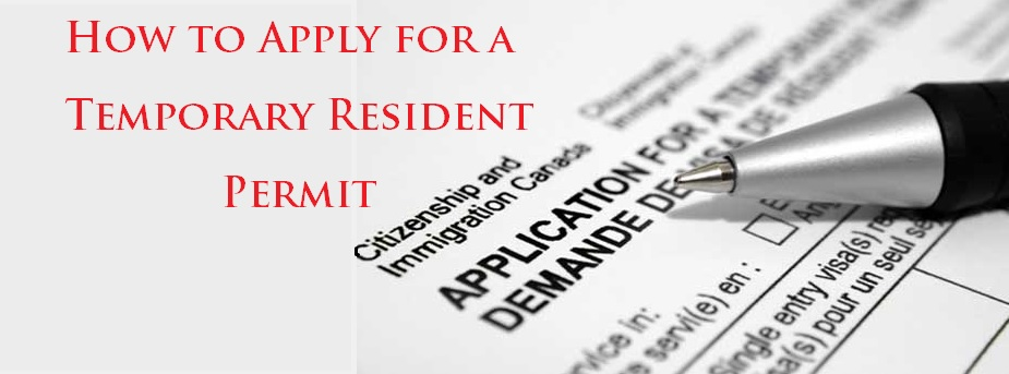 How-to-Apply-for-a-Temporary-Resident-Permit--