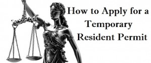 How-to-Apply-for-a-Temporary-Resident-Permit