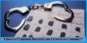 I-have-a-Criminal-Record-can-I-travel-to-Canada