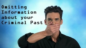 Omitting-Information-about-your-Criminal-Past