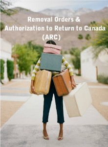 Removal-Orders-&-Authorization-to-Return-to-Canada-(ARC)