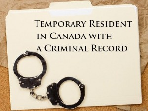 Temporary-Resident-in-Canada-with-a-Criminal-Record