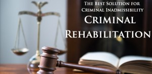 The-Best-Solution-for-Criminal-Inadmissibility–Criminal-Rehabilitation