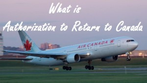 What-is-Authorization-to-Return-to-Canada