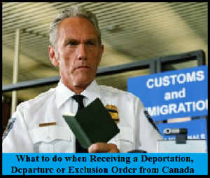 What-to-Do-when-Getting-a-Deportation-Departure-or-Exclusion-Order