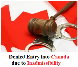 denied-entry-into-canada-due-to-inadmissibility