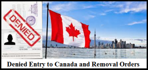 denied-entry-to-canada-and-removal-orders