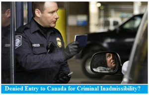 denied-entry-to-canada-for-canada-criminal-inadmissible