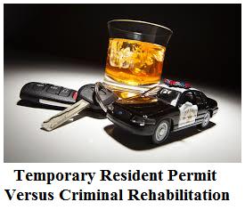temporary-resident-permit-versus-criminal-rehabilitation1