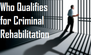 who-qualifies-for-criminal-rehabilitation-2